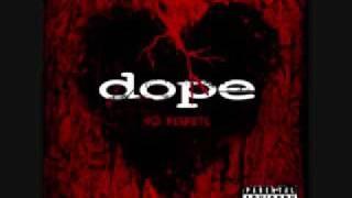 Dope-6 6 Sick
