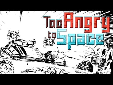 Too Angry to Space - Teaser Trailer thumbnail