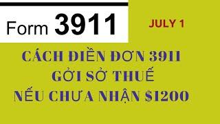 Cách Điền Đơn 3911 gởi IRS nếu CHƯA nhận $1200 I Lãnh hưu SSI, SSDI Chưa nhận $1200 phải làm sao?