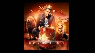 Drake Ft. Chris Brown - Yamaha Mama - Born King Mixtape