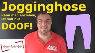 Jogginghose - kann man anziehen, ist halt nur doof! Warum eigentlich? | Lehrerschmidt