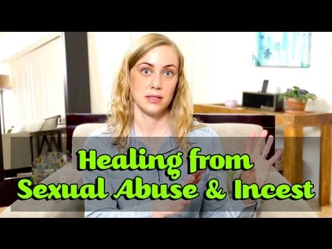 Healing from Sexual Abuse & Incest – Mental Health help with Kati Morton