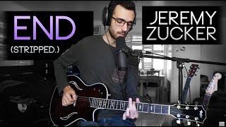 End (stripped.) Cover   Jeremy Zucker