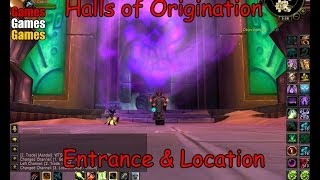 Halls Of Origination Entrance & Location World Of Warcraft Cataclysm