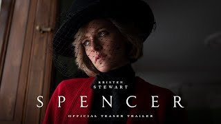 SPENCER - Official Teaser Trailer - In Theaters November 5th