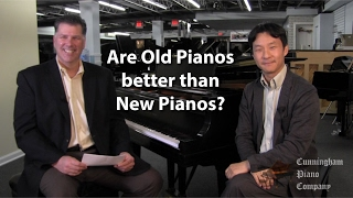 Are old pianos better than new ones?