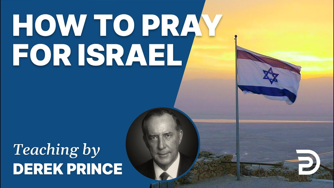 YouTube thumbnail for How To Pray For Israel