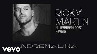 Wisin - Adrenalina ft. Ricky Martin, Jennifer Lopez (Spanglish Audio)
