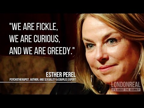 Esther Perel Explains Why People Are Unfaithful