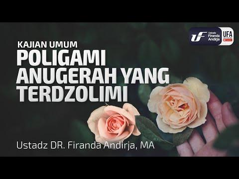 Poligami Anugrah Yang Terdzolimi – Ustadz Dr. Firanda Andirja, M.A.