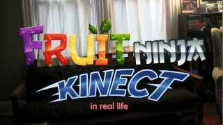 Fruit Ninja Kinect in Real Life