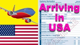 Arriving in USA 🇺🇸🇺🇸🇺🇸  Customs Form    How to Complete