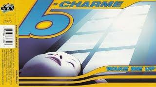B-Charme - Wake Me Up