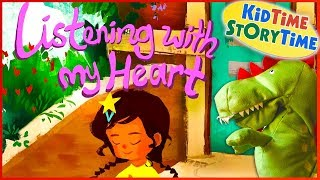 Listening with My Heart: A Story of Kindness & Self-Compassion | Kids Books Read Aloud