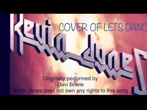 Let's dance David Bowie cover but Kevin Jones