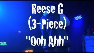 Reese G (From 3 Piece)   Ohh Ahh (Performance)  | Shot By: @LiLeFilms