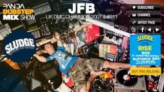 JFB - Dubstep Mix - Panda Mix Show