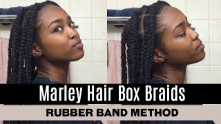 Marley Hair Box Braids (Using The Rubber Band Method) // Sakaela Jahstice