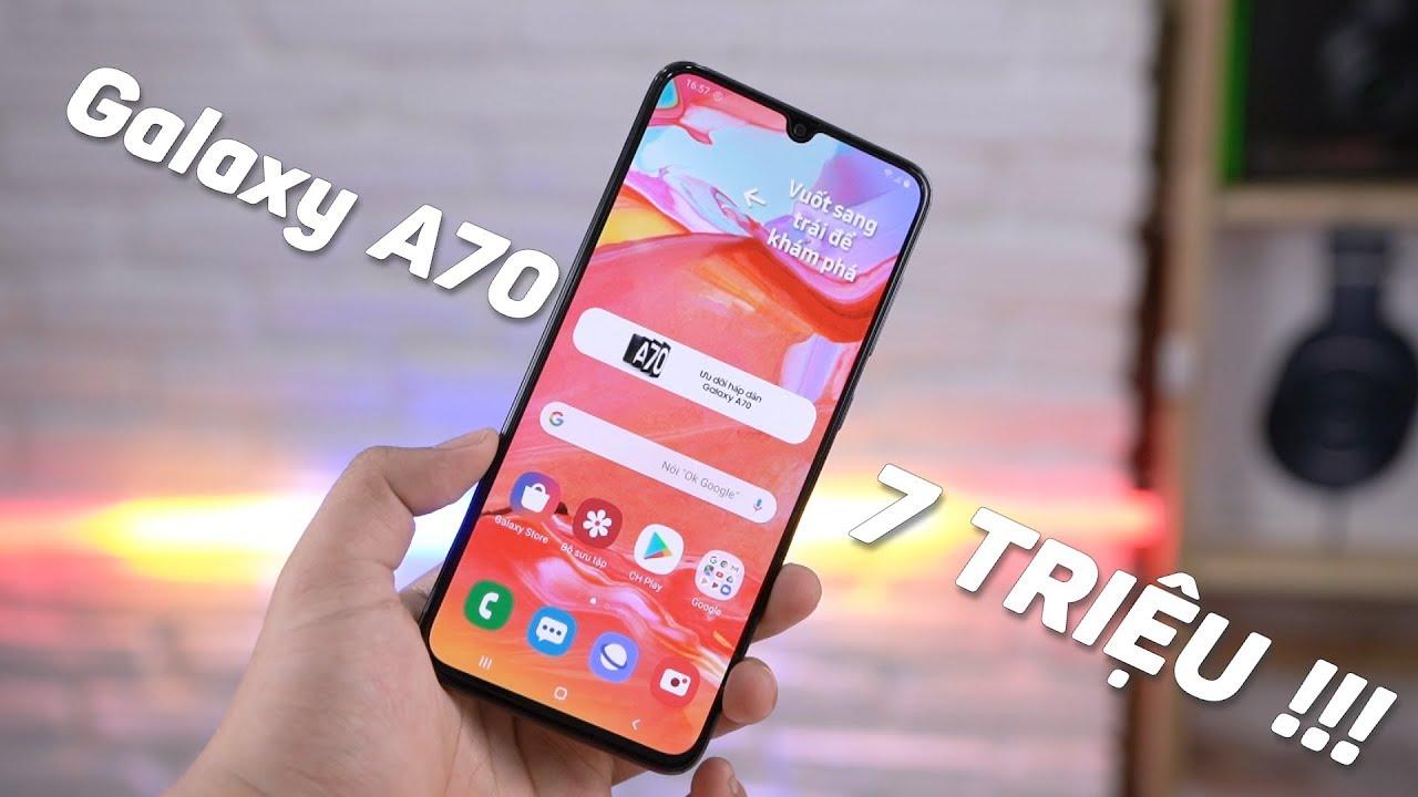 7 Triệu mua Galaxy 70 liệu có đáng?