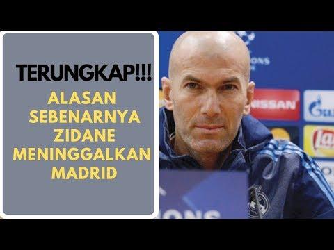 berita bola terbaru : alasan zidane meninggalkan madrid