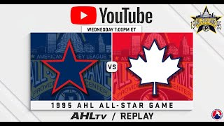 AHL Replay: 1995 All-Star Game