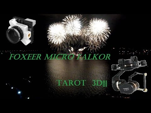 Tarot GOPRO 3DⅢ and Foxeer Micro Falkor