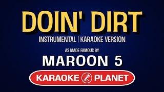 Doin Dirt - Maroon 5   Karaoke LYRICS
