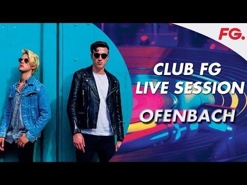 OFENBACH   CLUB FG LIVE DJ MIX   'PARADISE'