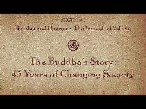 MOOC BUDDHA1x | 1.5 Buddha's Story - 45 Years Changing Society