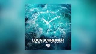 Luca Schreiner - Time Is Up feat. Mick Fousé (Cover Art)