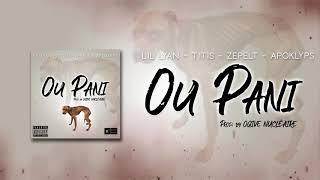 Lil Lyan - Titis - Zepelt & ApoKlyps - Ou Pani