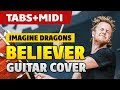 Imagine Dragons - Believer (Fingerstyle Fuitar Cover with TABS and MIDI) [Guitar Lessons]