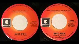 "Mack White ""Kiss The Hurt Away"""