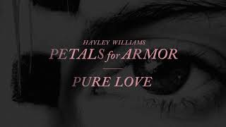Hayley Williams - Pure Love [Official Audio]