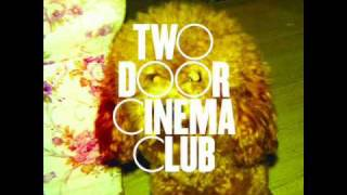Two Door Cinema Club - Undercover Martyn (Passion Pit Remix)