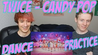 Twice   Candy Pop [Dance Practice Reaction]