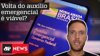 'Precisamos encarar que o Brasil está com um problema sério de saúde e economia'