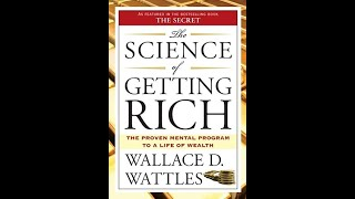 The Science of GETTING RICH | Wallace D Wattles | Full Length AudioBook