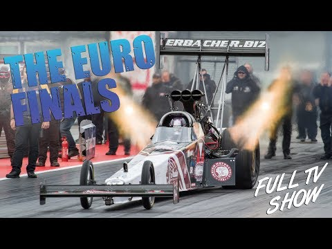 2017 FIA Euro Finals at Santa Pod Raceway - Full Car Classes TV Show