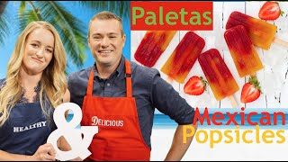 How to Make Homemade Mexican Popsicles (Paletas)