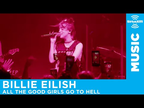 "Billie Eilish - ""All The Good Girls Go To Hell"" [LIVE @ The Troubadour] | SiriusXM"