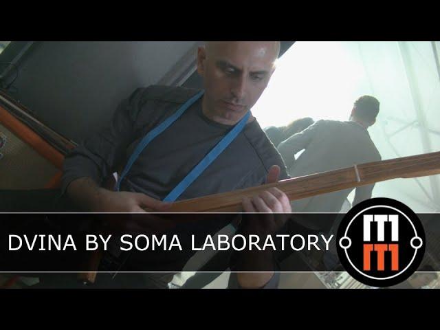 DVINA - Электроакустический инструмент от SOMA LABORATORY