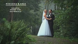 preview picture of video 'Roksana i Arek - wesele Jastrzebie Zdrój'