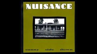 NUISANCE   Sunny Side Down (full album)