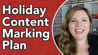 Holiday Marketing Content Plan - Halloween, Thanks Giving, Christmas Content Ideas and more