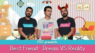 PDT Bestfriend: Dream VS Reality -  Funny Vines   Comedy Clips   Vines   Comedy