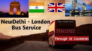 New Delhi To London Bus Service || Longest Bus journey of the World  IMAGES, GIF, ANIMATED GIF, WALLPAPER, STICKER FOR WHATSAPP & FACEBOOK