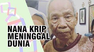 Komedian Nana Krip Meninggal Dunia, Alami Komplikasi hingga di Rawat di Rumah Sakit