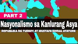 Grade 7 AP | Nasyonalismo sa Kanlurang Asya: Pagsilang ng Republika ng Turkey | Ser Ian's Class