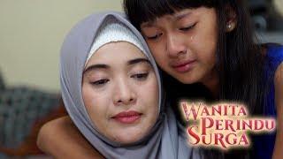 Karena Malu Aku Buang Anakku - Wanita Perindu Surga Episode 34